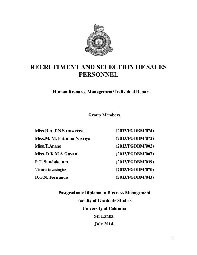 1 RECRUITMENT AND SELECTION OF SALES PERSONNEL Human Resource Management/ Individual Report Group Members Miss.R.A.T.N.Sur...