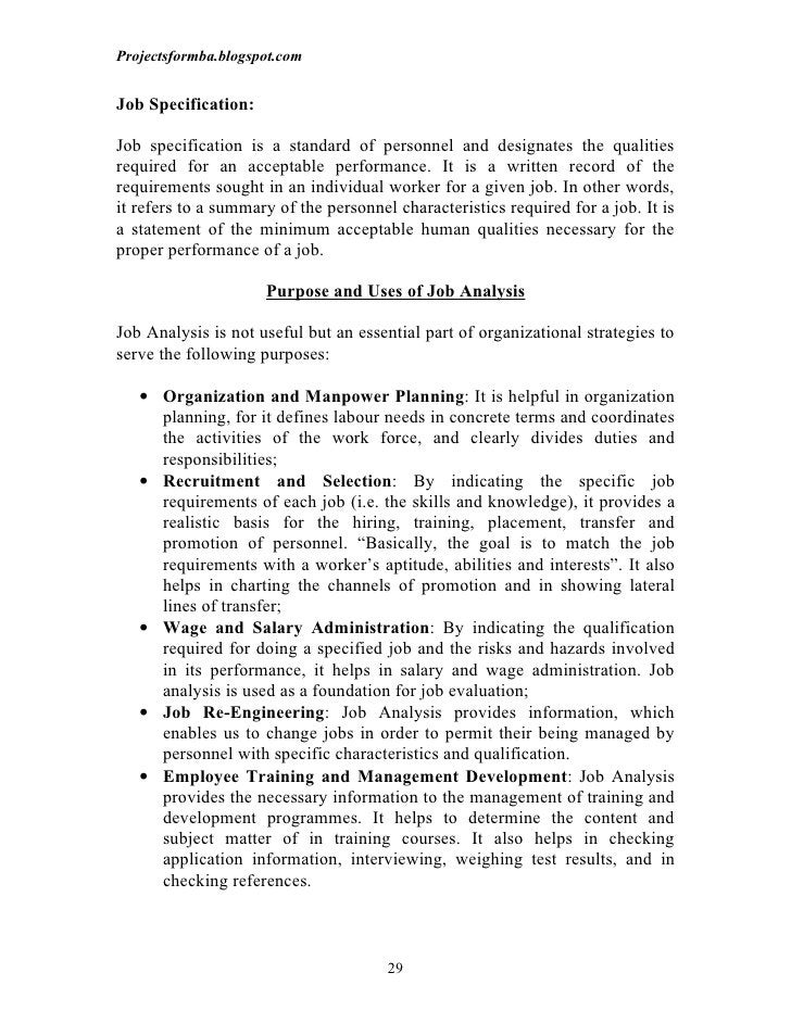 Projectsformba.blogspot.comJob Specification:Job specification is a standard of personnel and designates the qualitiesrequ...