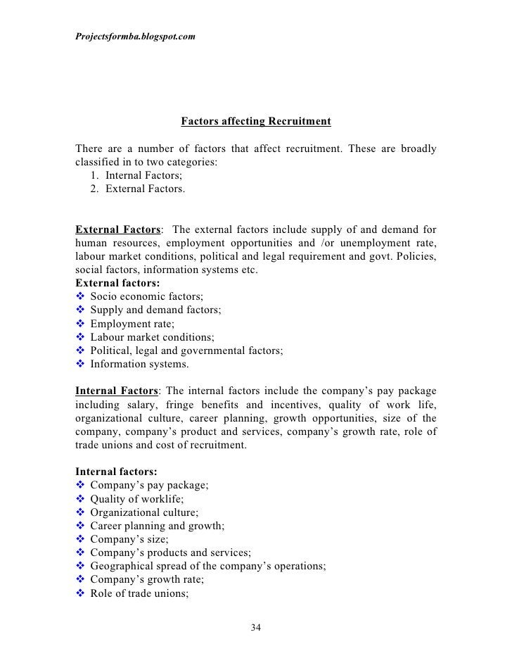 Projectsformba.blogspot.com                       Factors affecting RecruitmentThere are a number of factors that affect r...