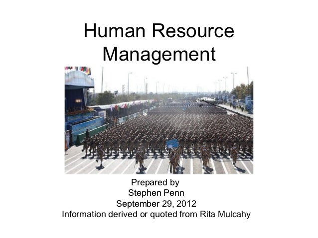 Human Resource      Management                  Prepared by                 Stephen Penn              September 29, 2012In...