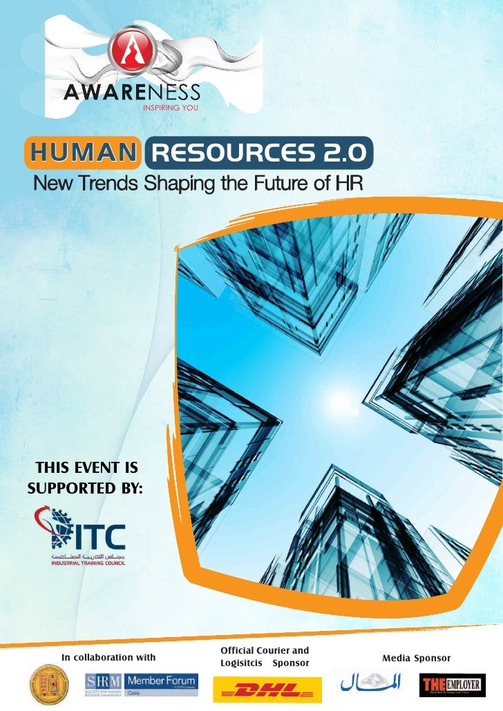INSPIRING YOU     HUMAN RESOURCES 2.0 New Trends Shaping the Future of HR      THIS EVENT IS SUPPORTED BY:                ...