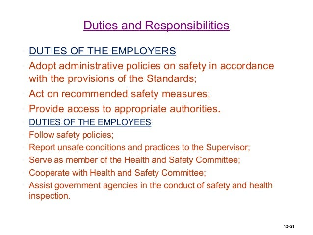 role of the employers and employee While the duty of care of employers under the 2004 ohs act are more or less the   but for employees (and others) the most important of these is the employer.