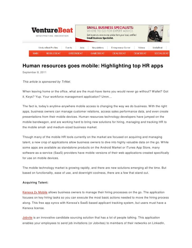 Human resources goes mobile: Highlighting top HR appsSeptember 8, 2011This article is sponsored by TriNet.When leaving hom...