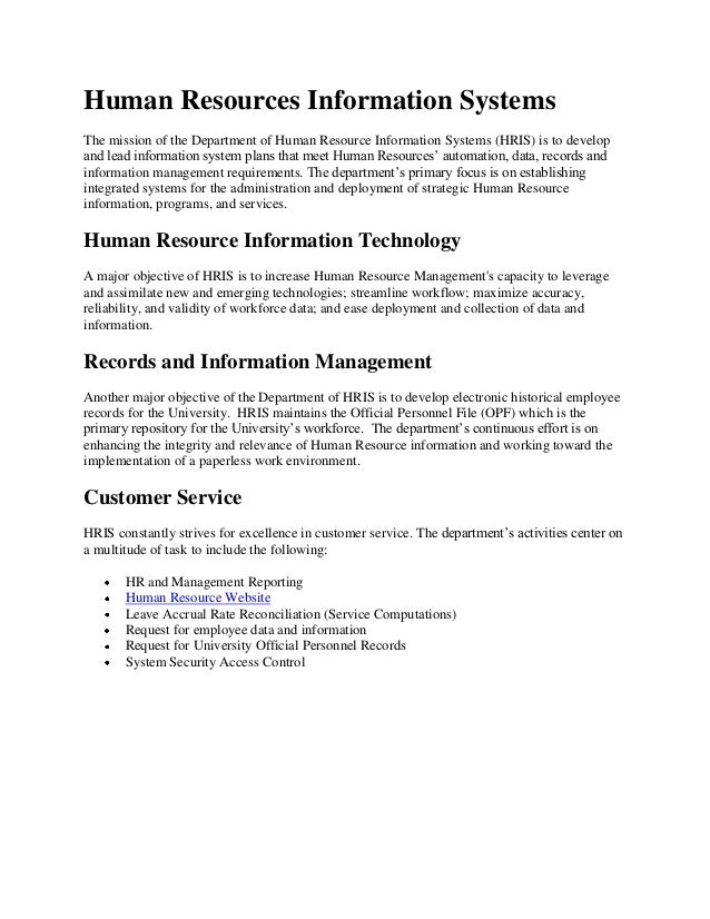 Human Resources Information SystemsThe mission of the Department of Human Resource Information Systems (HRIS) is to develo...