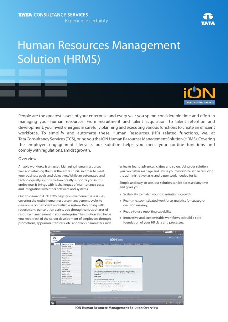 Human Resources ManagementSolution (HRMS)People are the greatest assets of your enterprise and every year you spend consid...