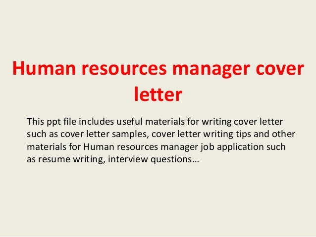 cover letter addressed to human resources - human resources manager cover letter