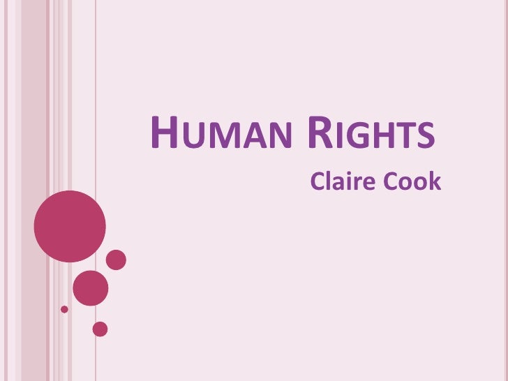 HUMAN RIGHTS       Claire Cook