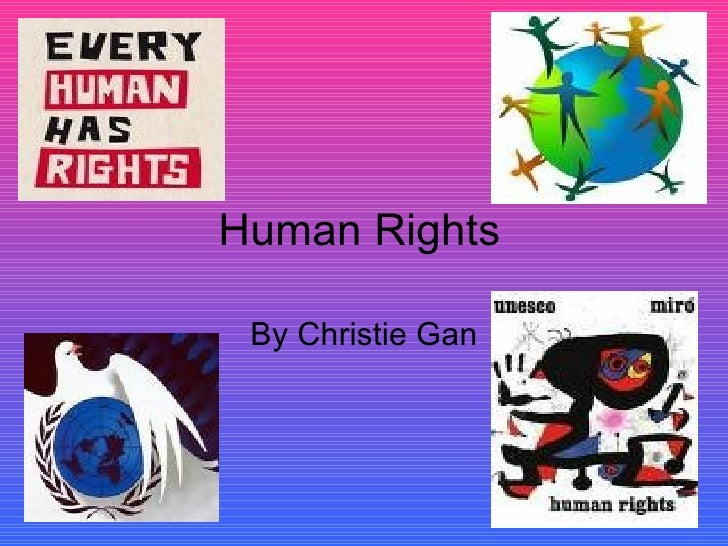 Human Rights By Christie Gan
