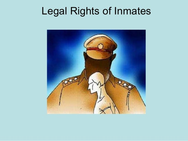 Legal Rights of Inmates