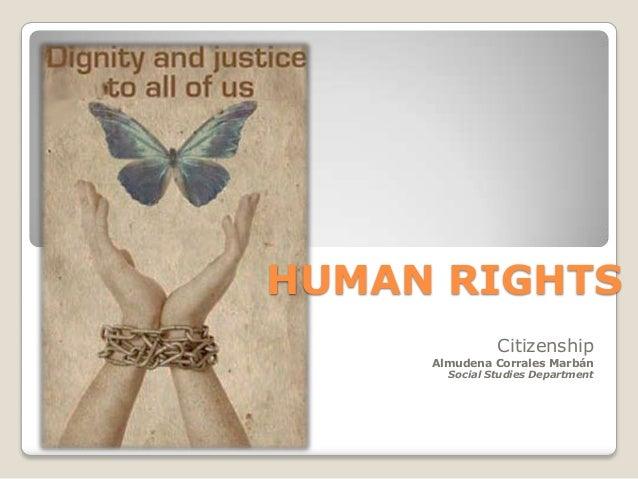HUMAN RIGHTS Citizenship  Almudena Corrales Marbán Social Studies Department