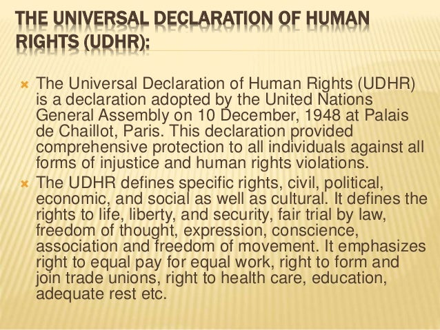 the protection of all individuals in the universal declaration of human rights The universal declaration of human rights is an international document that states the basic rights and freedoms all human beings are entitled to.
