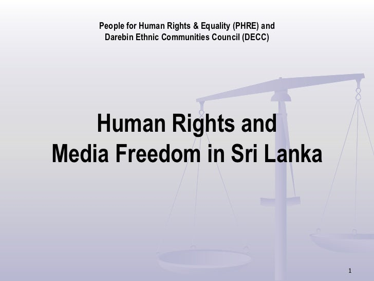 People for Human Rights & Equality (PHRE) and     Darebin Ethnic Communities Council (DECC)    Human Rights andMedia Freed...