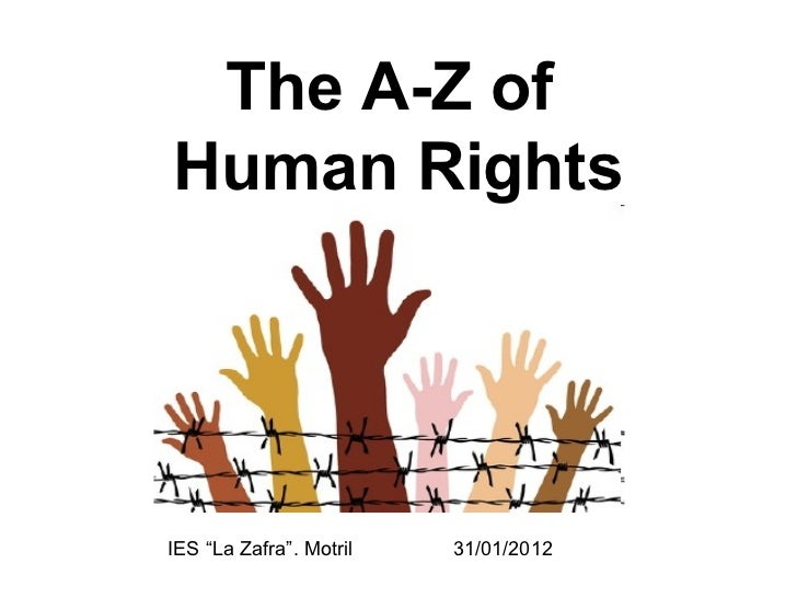 """The A-Z of  Human Rights IES """"La Zafra"""". Motril  31/01/2012"""