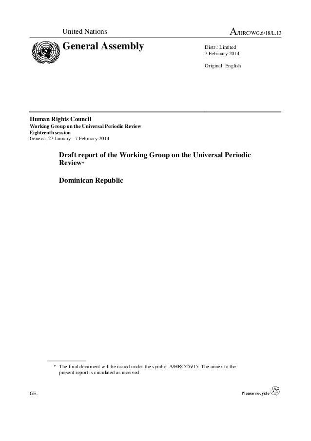 United Nations  General Assembly  A/HRC/WG.6/18/L.13 Distr.: Limited 7 February 2014 Original: English  Human Rights Counc...