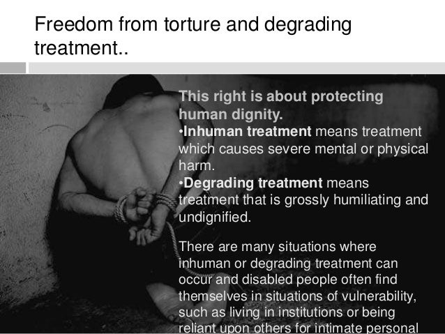 torture human rights Torture and impunity: the us doctrine of coercive interrogation (critical human rights) [alfred w mccoy] on amazoncom free shipping on qualifying offers many.