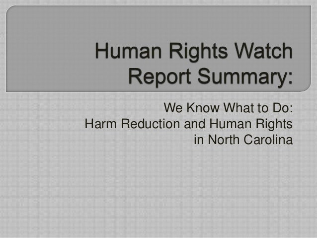 We Know What to Do:Harm Reduction and Human Rights                in North Carolina