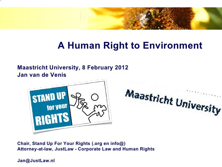 image.png                             A Human Right to Environment            Maastricht University, 8 February 2012      ...
