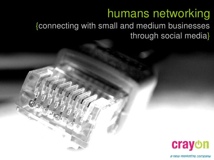 humans networking {connecting with small and medium businesses                          through social media}