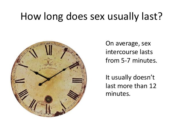 How long does sex usually last galleries 908