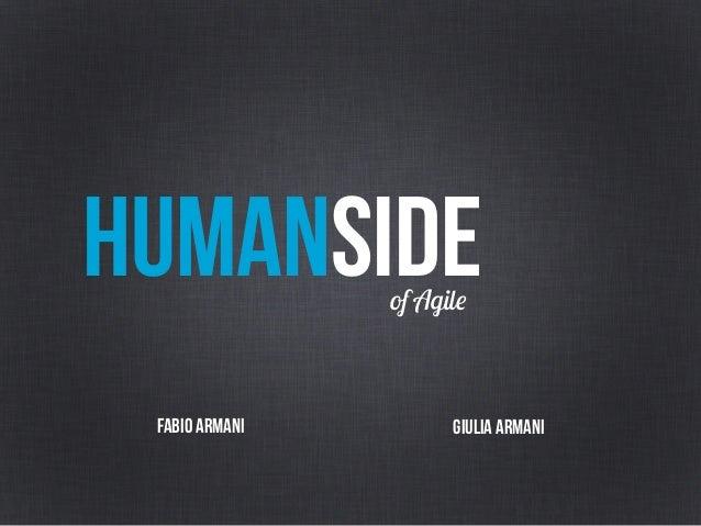 HUMANSIDEof Agile FABIO ARMANI gIULIA ARMANI