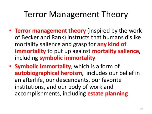 terror management theory An area of particular difficulty for tmt is the area of death anxiety in older age older adults appear to accept death more than younger adults, the opposite of what would be expected on the basis of considerations of death salience.