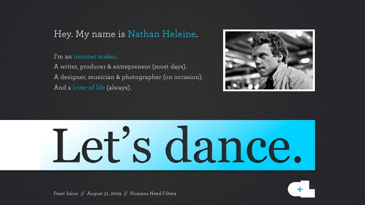 Hey. My name is Nathan Heleine.  I'm an internet maker. A writer, producer & entrepreneur (most days). A designer, musicia...