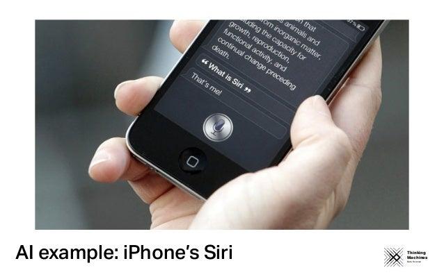 Thinking Machines Data Science AI example: iPhone's Siri