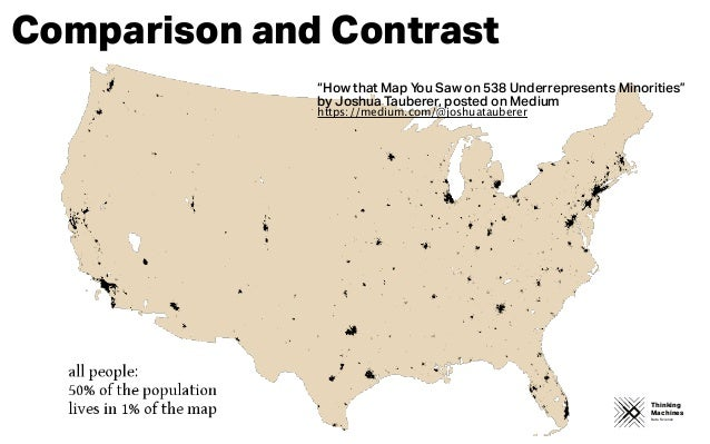 """Thinking Machines Data Science Comparison and Contrast """"How that Map You Saw on 538 Underrepresents Minorities"""" by Joshua ..."""