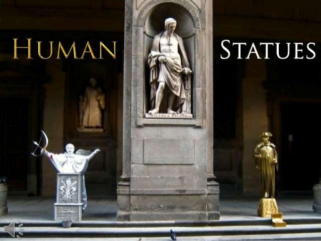 Human statues. (v.m.)