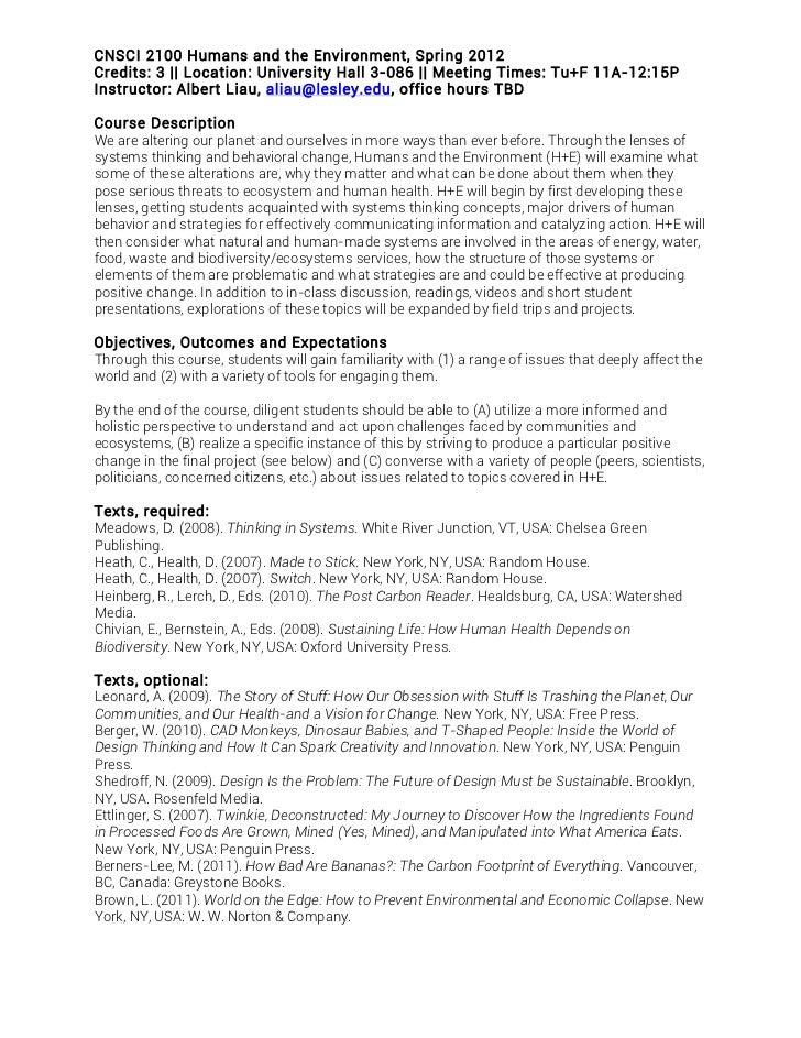 CNSCI 2100 Hum ans and the Environm ent, Spring 2012Credits: 3 || Location: University Hall 3-086 || M eeting Tim es: Tu+F...