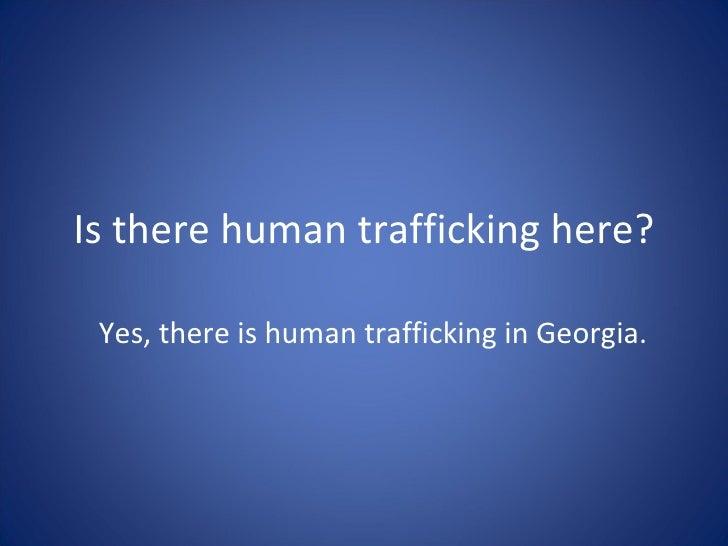 Human Trafficking: A Local Problem Slide 3