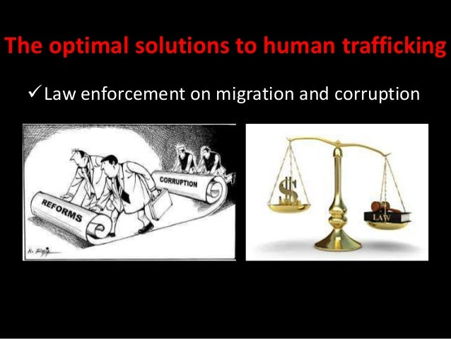 problem solution human trafficking This public-private initiative led by humanity united, the department of justice, and other federal agencies, with support from goldman sachs, will fund innovative solutions to improve care for survivors of human trafficking and modern-day slavery.