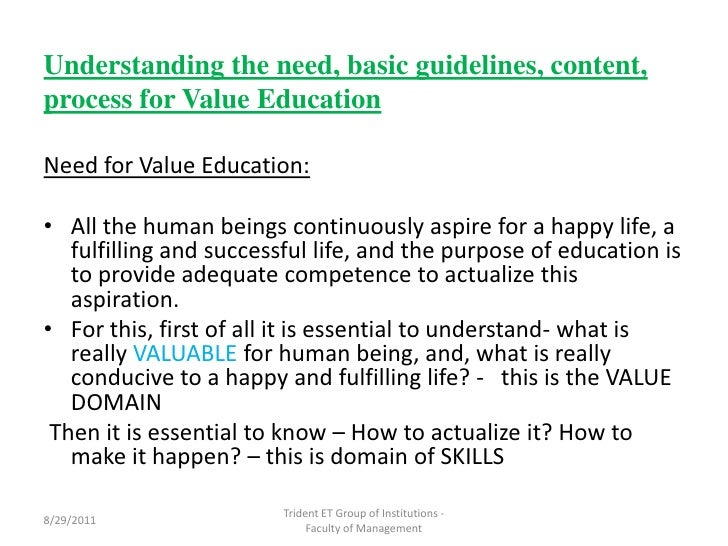 youth and value of education essay The importance of education is very vast and makes a person, good person in providing a good level of education, teachers play very important role you will be knowing the importance of life and values such as relations, friendship, respect towards elders, giving a helping hand to needy ones.