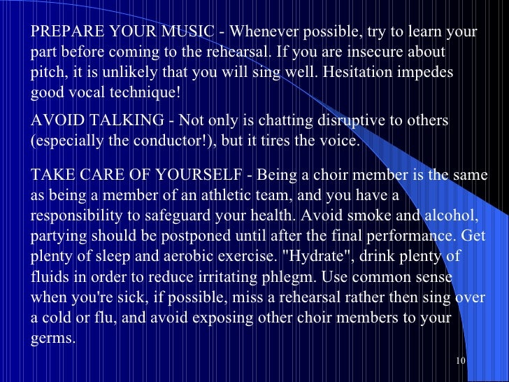 PREPARE YOUR MUSIC - Whenever possible, try to learn your part before coming to the rehearsal. If you are insecure about p...