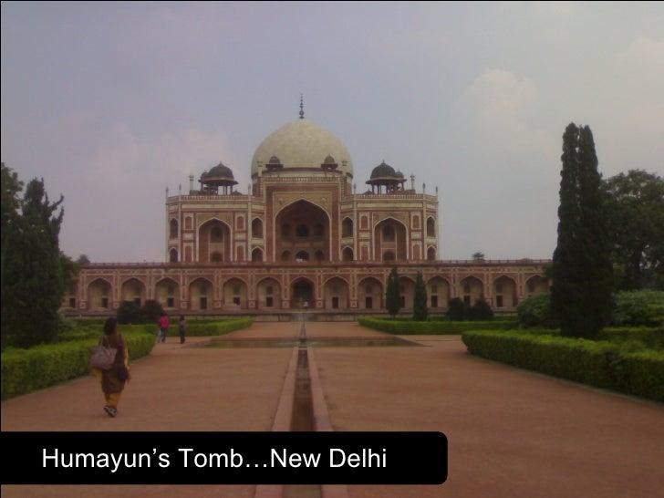 Humayun's Tomb…New Delhi