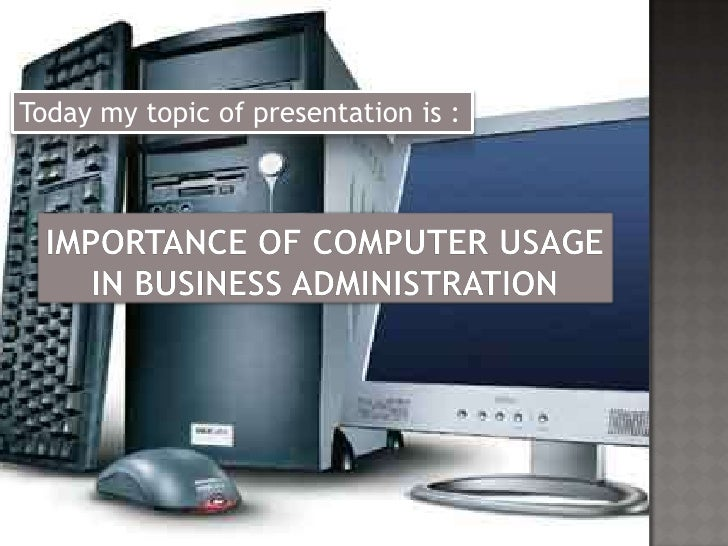The importance of computers in the business environment