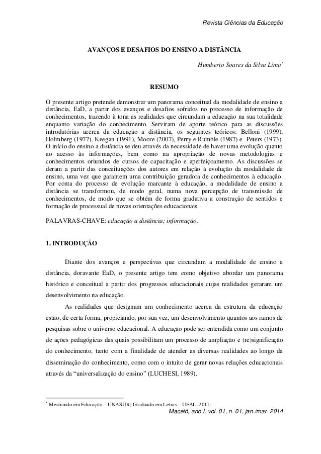 Revista Ciências da Educação Maceió, ano I, vol. 01, n. 01, jan./mar. 2014 AVANÇOS E DESAFIOS DO ENSINO A DISTÂNCIA Humber...