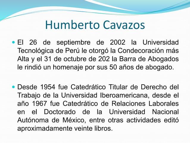  Por otra parte, la Universidad Iberoamericana tenía un gran prestigio en la carrera de derecho. Humberto Cavazos