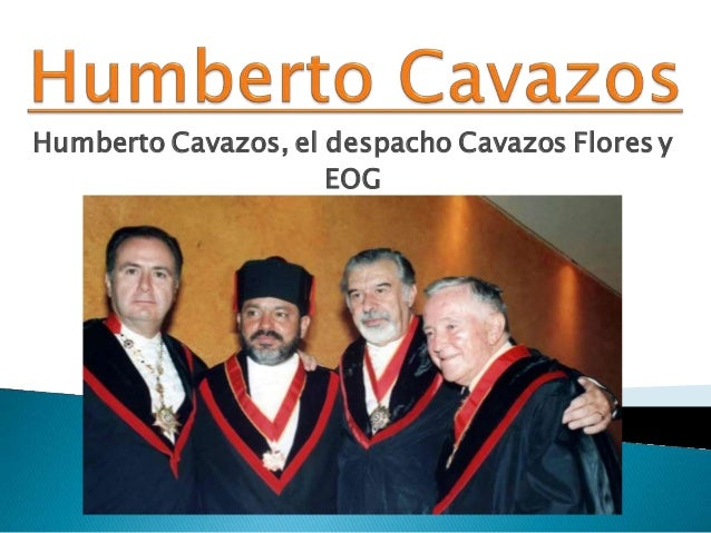 Humberto Cavazos, el despacho Cavazos Flores y EOG