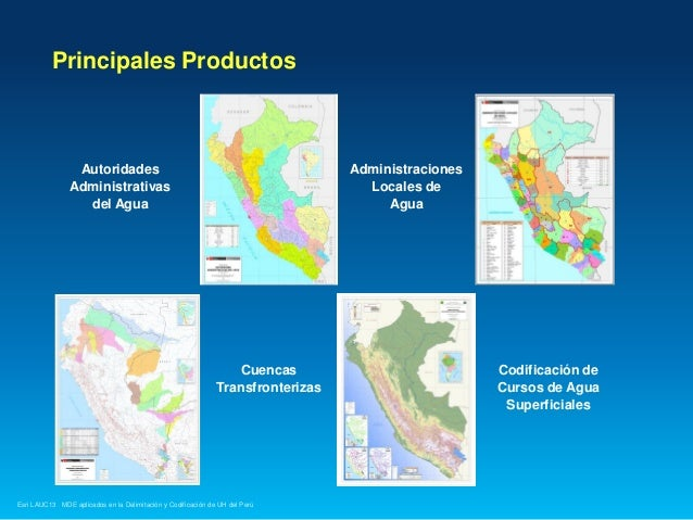 Principales Productos  Autoridades Administrativas del Agua  Administraciones Locales de Agua  Cuencas Transfronterizas  E...