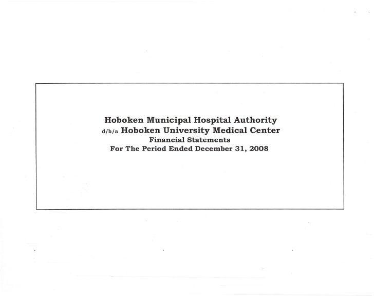 Hoboken Municipal Hospital Authority d/b/a Hoboken University Medical Center            Financial Statements  For The Peri...
