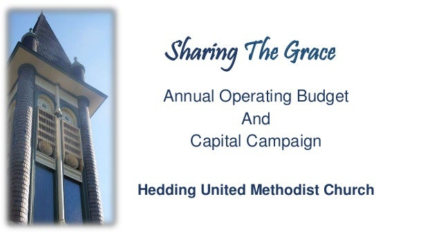 Sharing The Grace Annual Operating Budget And Capital Campaign Hedding United Methodist Church