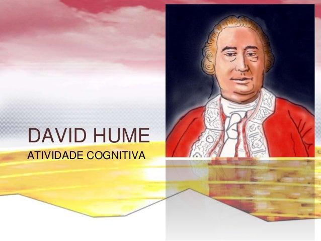DAVID HUME ATIVIDADE COGNITIVA