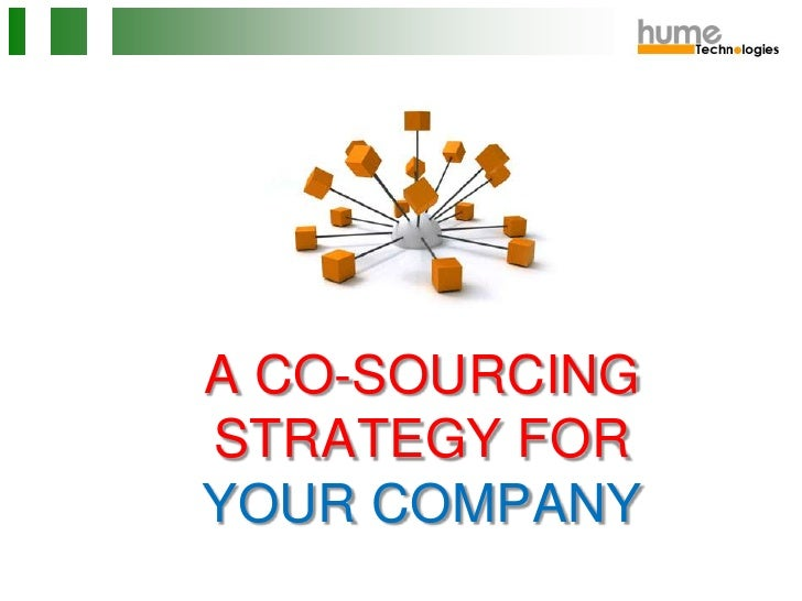 A CO-SOURCING STRATEGY FOR YOUR COMPANY<br />