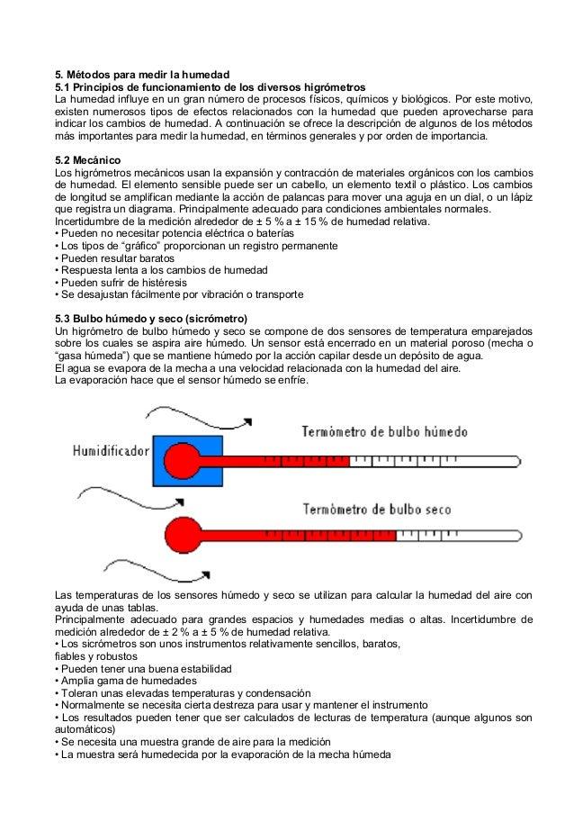 5. Métodos para medir la humedad5.1 Principios de funcionamiento de los diversos higrómetrosLa humedad influye en un gran ...