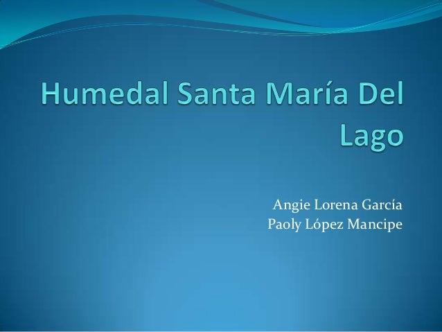 Angie Lorena GarcíaPaoly López Mancipe