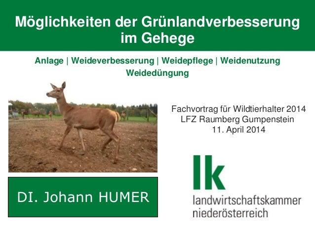Möglichkeiten der Grünlandverbesserung im Gehege Anlage | Weideverbesserung | Weidepflege | Weidenutzung Weidedüngung DI. ...