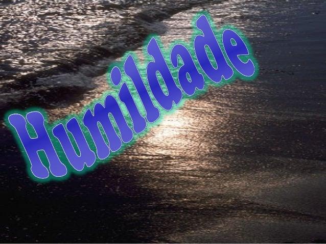 Humildade www.gospel10.com