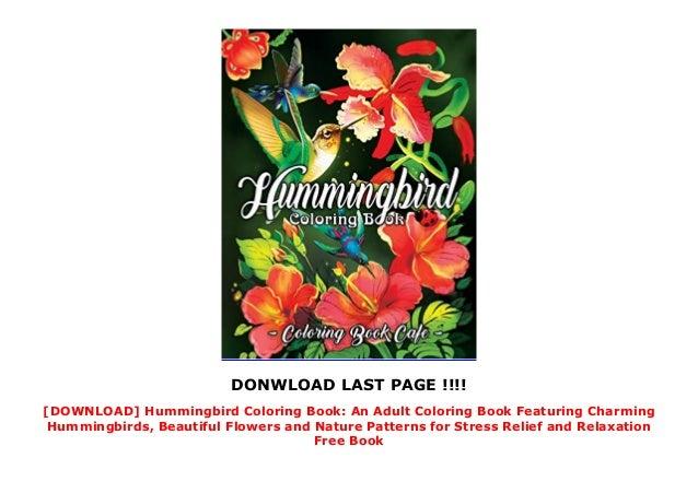 Download Pdf Hummingbird Coloring Book An Adult Coloring Book Featur
