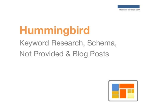 Business Catalyst SEO  Hummingbird Keyword Research, Schema, Not Provided & Blog Posts